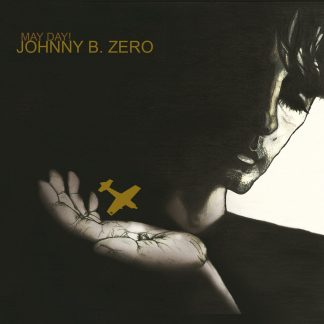 Johnny B Zero - may day
